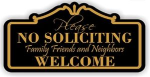 No Soliciting Sign for my door